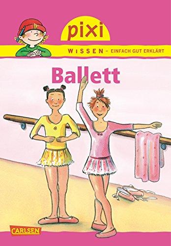 Pixi Wissen 04. Ballett: Nicole Künzel
