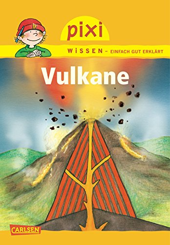Pixi Wissen 06. Vulkane: Brigitte Hoffmann