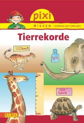 Pixi Wissen, Band 7: Tierrekorde