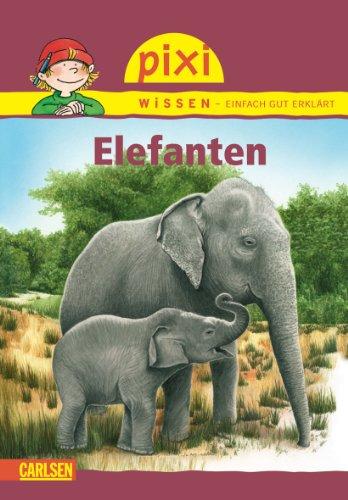Pixi Wissen, Band 18: Elefanten