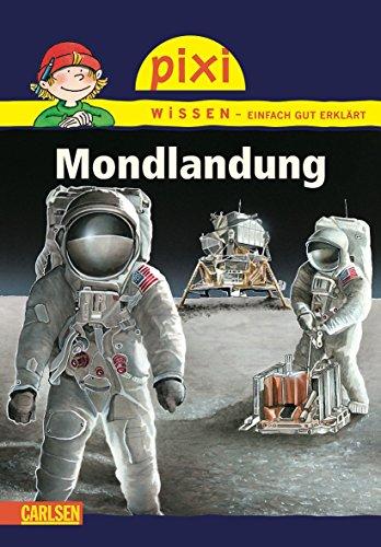 Pixi Wissen 19: Mondlandung: Hanna Sörensen