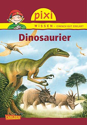 Pixi Wissen 21. Dinosaurier: Thörner, Cordula