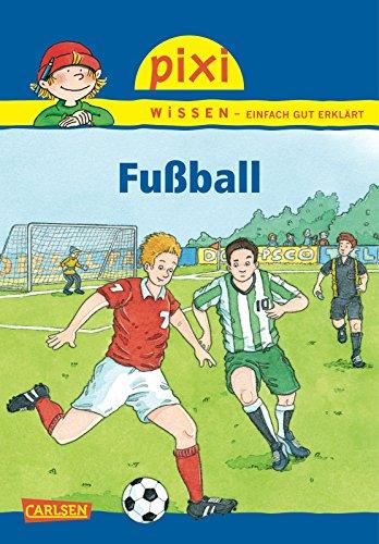 Pixi Wissen 23. Fußball: Cordula Thörner