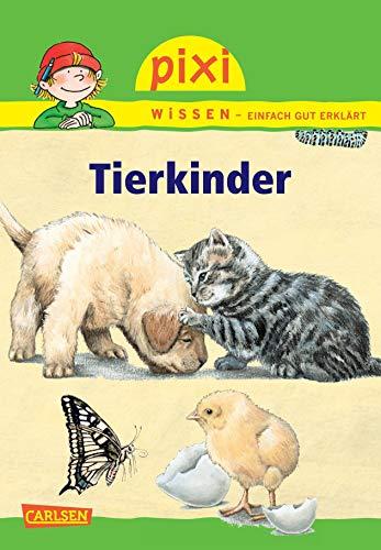 Pixi Wissen 27. Tierkinder: Hanna Sörensen