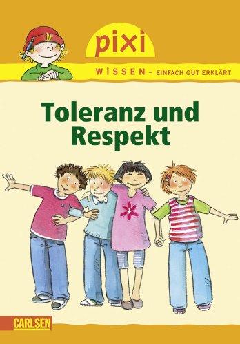 9783551240859: Pixi Wissen 35. Toleranz und Respekt