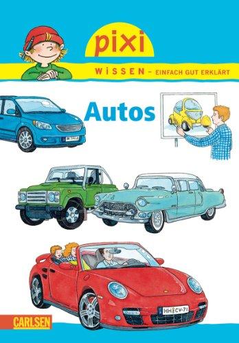 Pixi Wissen 43. Autos: Monika Wittmann