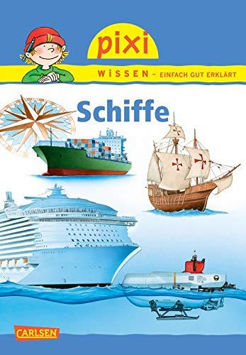 Pixi Wissen 76: Schiffe: Petra Klose