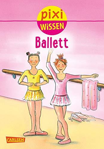 Pixi Wissen - Ballett