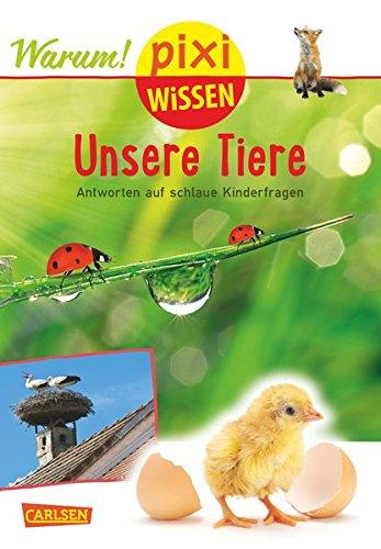 Pixi Wissen, Band 94: Unsere Tiere: Antworten: Diverse
