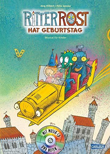Ritter Rost hat Geburtstag. Buch und CD: J??rg Hilbert
