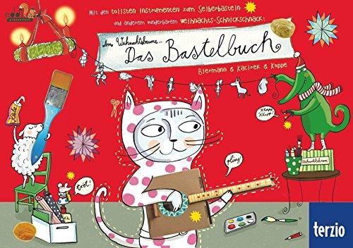 Am Weihnachtsbaume . das Bastelbuch : mit den tollsten Instrumenten zum Selberbasteln und anderem wunderbarem Weihnachts-Schnickschnack!. Biermann & Kacirek & Koppe - Biermann, Franziska (Mitwirkender), Nils (Mitwirkender) Kacirek und Susanne (Mitwirkender) Koppe