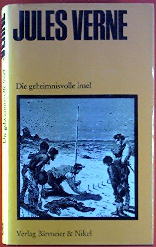 Jules VerneS Die Geheimnisvolle Insel
