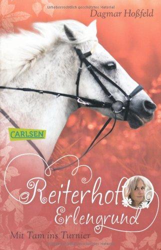 9783551310217: Reiterhof Erlengrund 03: Mit Tam ins Turnier
