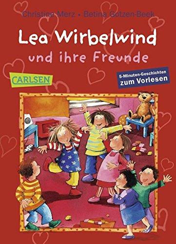 9783551310248: Lea Wirbelwind und ihre Freunde