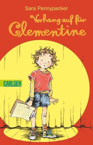Clementine 02. Vorhang auf für Clementine (3551310270) by Sara Pennypacker