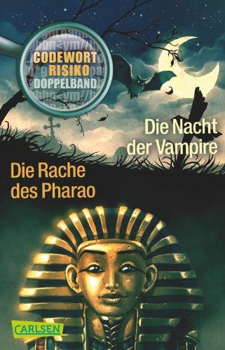 9783551310460: Codewort Risiko: Die Nacht der Vampire / Die Rache des Pharao