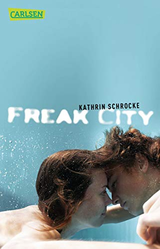 9783551310934: Freak City