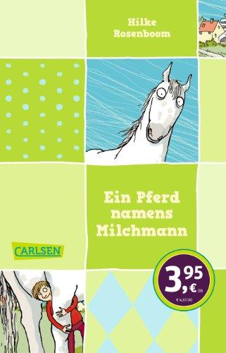 9783551310972: Ein Pferd namens Milchmann