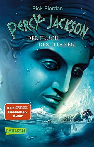Percy Jackson, Band 3: Percy Jackson - Der Fluch des Titanen