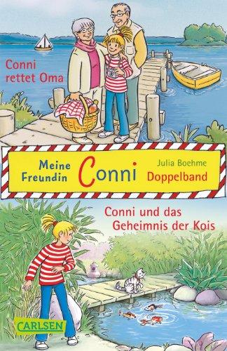 9783551311948: Doppelbandaktion: Conni 7 + 8. Conni rettet Oma / Conni und das Geheimnis der Kois