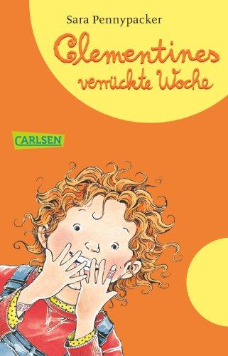 Clementine 04: Clementines verrückte Woche (9783551311993) by [???]