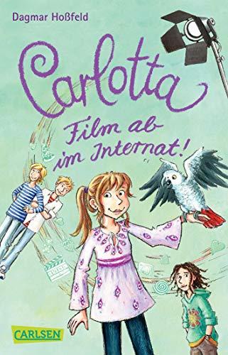 9783551312693: Carlotta 03: Carlotta - Film ab im Internat!