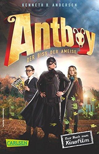 9783551313904: Antboy - Der Biss der Ameise