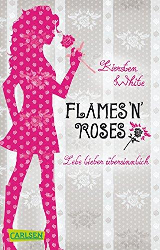 9783551314161: Lebe lieber übersinnlich 01: Flames 'n' Roses