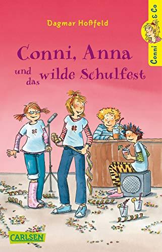 9783551315038: Conni & Co, Band 4: Conni, Anna und das wilde Schulfest
