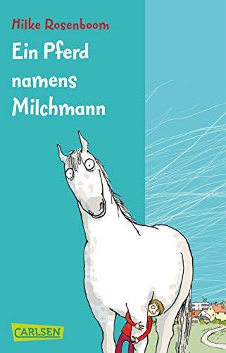 9783551315885: Ein Pferd namens Milchmann