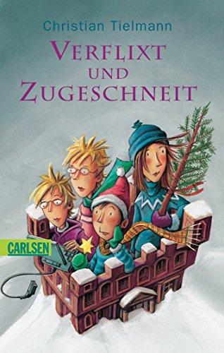 9783551353252: Verflixt und zugeschneit!: Eine total verrückte Weihnachtsgeschichte