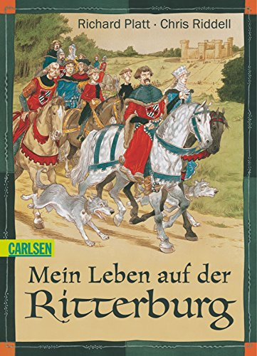 Mein Leben auf der Ritterburg (9783551354693) by Richard Platt