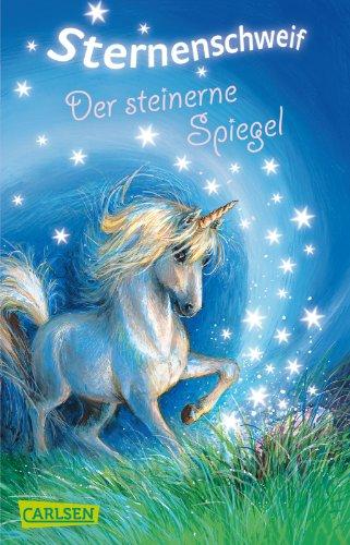 9783551357243: Sternenschweif 03: Der steinerne Spiegel
