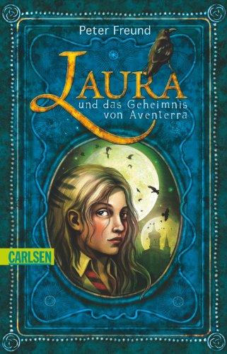 9783551357816: Aventerra 01. Laura und das Geheimnis von Aventerra