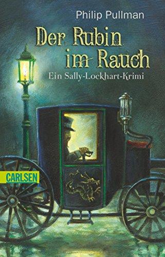 9783551358011: Der Rubin im Rauch : ein Sally-Lockhart-Krimi