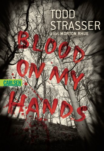 Blood on my Hands (3551359075) by Todd Strasser