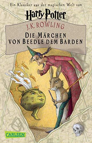 9783551359261: Die Marchen von Beedle dem Barden: Ein Klassiker aus der Zaubererwelt von Harry Potter (German Edition)