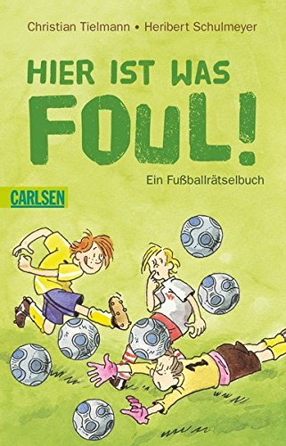 9783551359278: Hier ist was foul!
