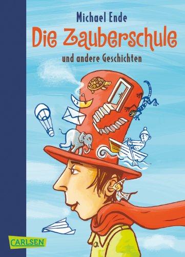 9783551359360: Die Zauberschule und andere Geschichten
