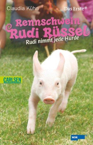 Rennschwein Rudi Rüssel 02: Rudi nimmt jede Hürde