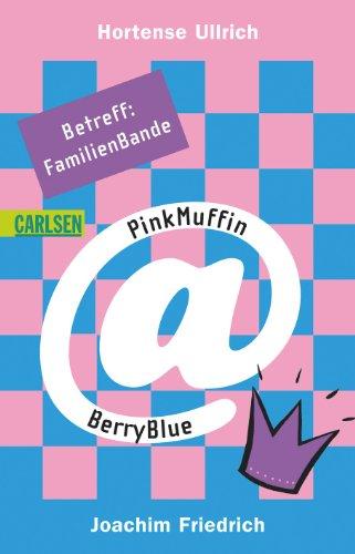 9783551359858: PinkMuffin@BerryBlue05: PinkMuffin@BerryBlue - Betreff: FamilienBande