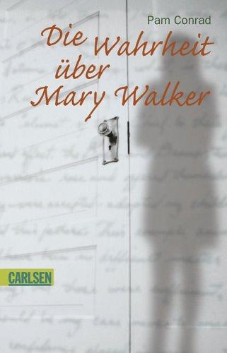 9783551363718: Die Wahrheit über Mary Walker