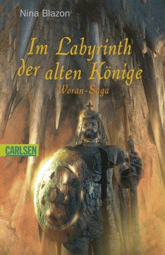 9783551365279: Woran-Saga 02. Im Labyrinth der alten Könige
