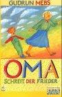 9783551370099: ' Oma.' schreit der Frieder.
