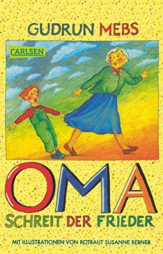 9783551371034: Oma!, schreit der Frieder