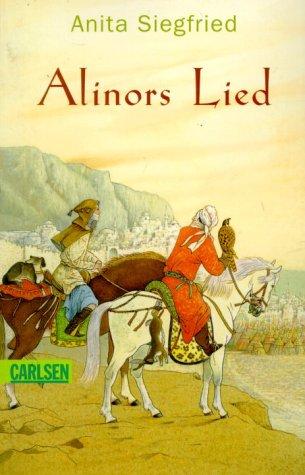 9783551371294: Alinors Lied. In den Wind hinaus. ( Ab 12 J.).