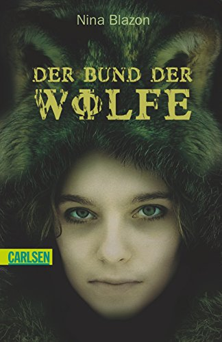 9783551375926: Der Bund der Wölfe