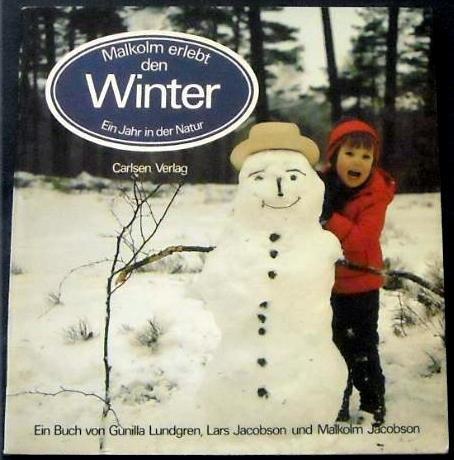 9783551512147: Malkolm Erlebt Den Winter (Ein Jahr in der Natur)