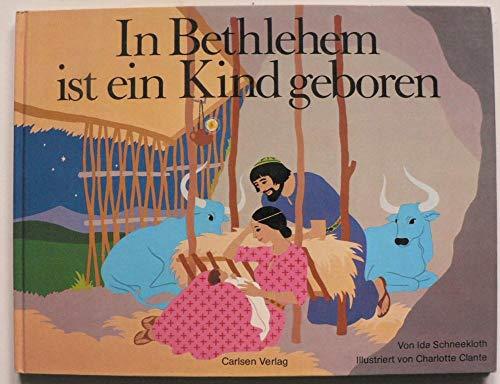 9783551512536: In Bethlehem ist ein Kind geboren