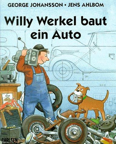 9783551514714: Willy Werkel baut ein Auto